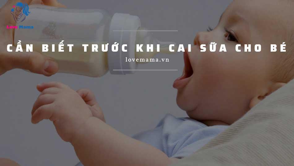 Những điều cần biết trước khi cai sữa cho bé