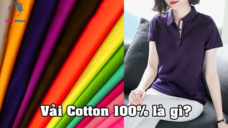Vải Cotton 100% là gì