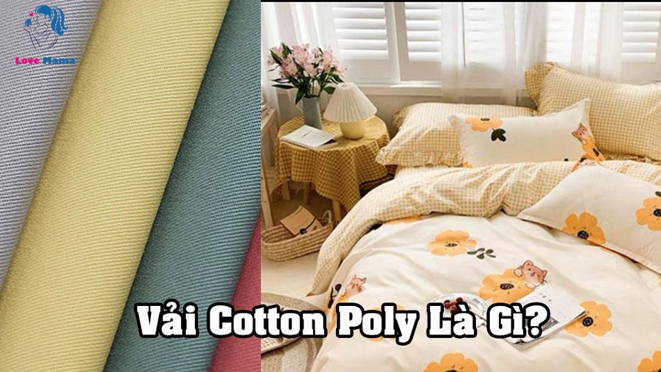 Vải Cotton poly là gì